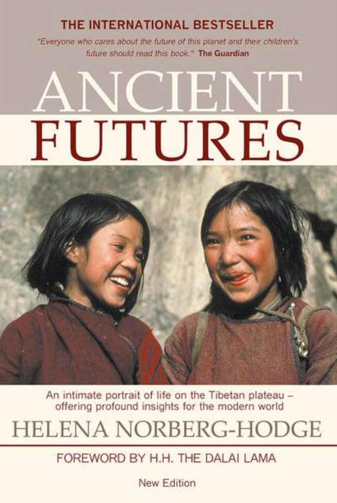 Ancient Futures Book by Helena Norberg-Hodge