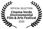 OFFICIAL SELECTION - Cinema Verde Environmental Film Arts Festival - 2020